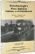 Peterborough's First Railway - Yarwell to Peterborough